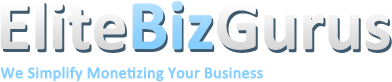 EliteBizGurus : We Simplify Monetizing Your Business